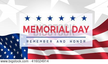Memorial Day - Remember And Honor Poster. Usa Memorial Day Celebration. American National Holiday. I