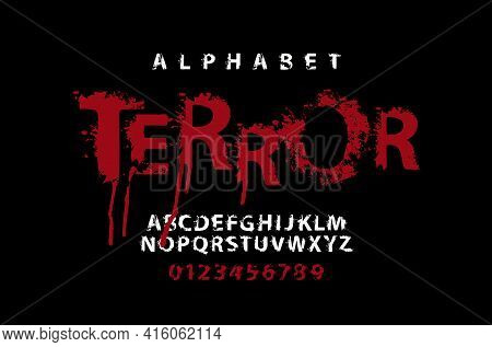 Terror Lettering In Scary Dripping Bloody Letters. Vector Set Of White Alphabet Letters And Numbers