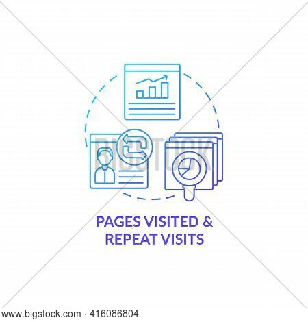 Page Visited And Repeated Visit Blue Gradient Concept Icon. Online Customer Activity Monitoring. Sma
