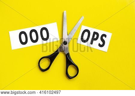 Scissors Cut The Word Ooops. Concept Believable. Cuts The Word Un. I Can, Goal Achievement, Possible