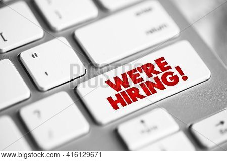 We're Hiring Button On Keyboard, Concept Background