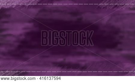 Purple Abstract Background In Grunge Style. Empty Field For Text. Sew A Seam Along The Top And Botto