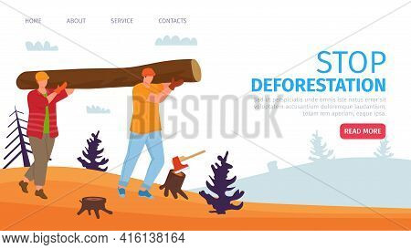 Stop Deforestation, Vector Illustration. People Worker Character Carry Wood, Template Banner, Warmin