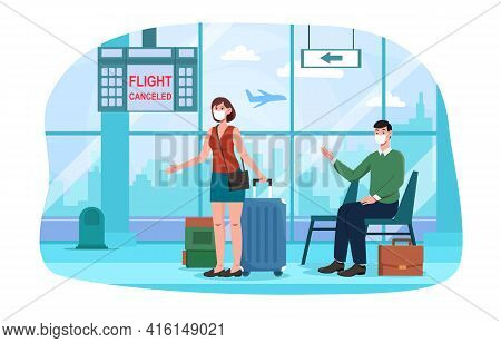 Man And Woman In Airport With Flight Cancellation Sign On Board. Angry Passengers In Medical Masks W