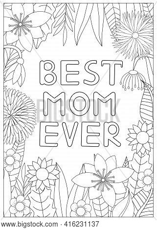 Mother's Day Coloring Card. Best Mom Ever. Mom Coloring Page. Vector Illustration.