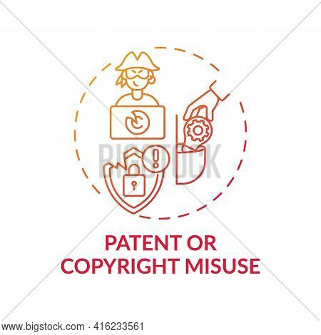 Patent And Copyright Misuse Concept Icon. Anti-competitive Practice Idea Thin Line Illustration. Exc