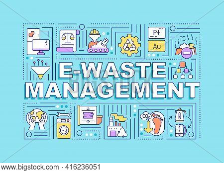 E-waste Management Word Concepts Banner. Devices Refurbishment, Reuse, Resale. Infographics With Lin