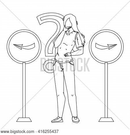 Choosing Way Decision Confident Young Woman Black Line Pencil Drawing Vector. Girl With Question Mar