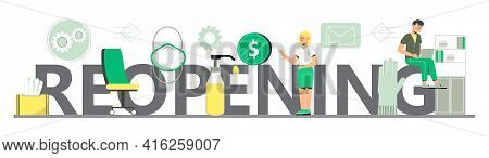 Reopening Text Vector For Shop, Marketplaces, Grocery, Restaurant, Cafe. Wipes, Sanitizer, Medical M