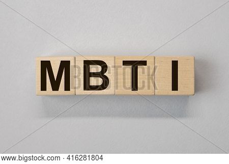 Mbti Acronym, Inscription On Wooden Dices. Types Of Personalities Concept