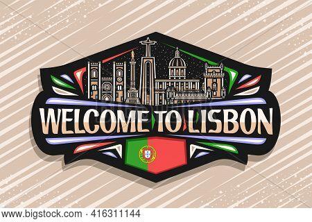 Vector Logo For Lisbon, Black Decorative Tag With Outline Illustration Of Lisbon City Scape On Dusk
