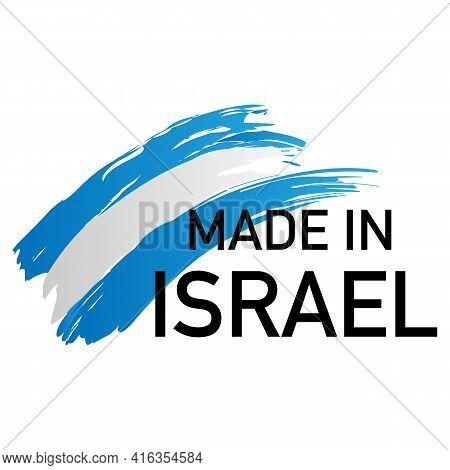 Made In Israel Label. National Israeli Industry Export Manufactured. Vector Illustration.