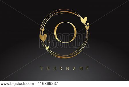 Letter O Logo With Golden Circle Frames And Golden Hearts. Luxury Vector Illustration With Letter O