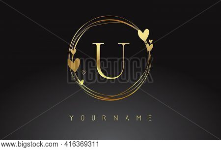 Letter U Logo With Golden Circle Frames And Golden Hearts. Luxury Vector Illustration With Letter U
