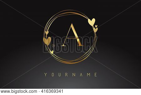 Letter A Logo With Golden Circle Frames And Golden Hearts. Luxury Vector Illustration With Letter A