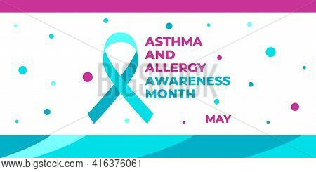 Asthma And Allergy Awareness Month. Vector Web Banner For Social Media, Poster, Card, Flyer. Text As