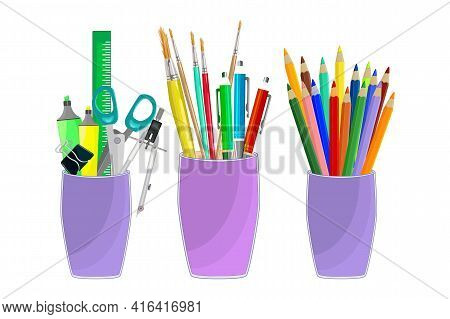 Set Of School Or Office Cups With Stationery Supplies Isolated On A White Background. Paintbrushes,