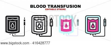 Blood Transfusion Icon Set With Different Styles. Icons Designed In Filled, Outline, Flat, Glyph And
