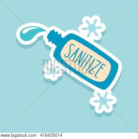 Sanitize. Corona Virus Sticker. Doodle Covid-19 Prevention Badge. Bottle With Antiseptic For Disinfe