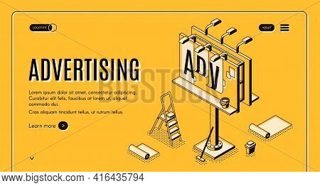 Advertising Agency Isometric Vector Web Banner. Ladder, Bucket With Glue And Partially Glued Banner