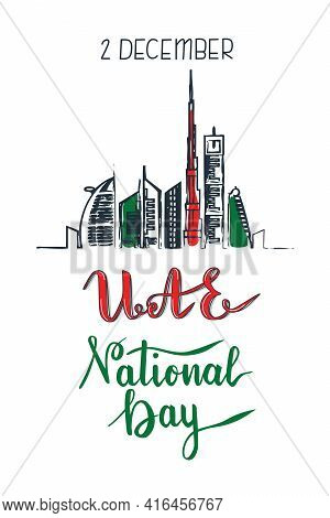 Uae National Day Lettering Painting And Dubai Cityscape With Skyscrapers And Landmarks In Arab Emira