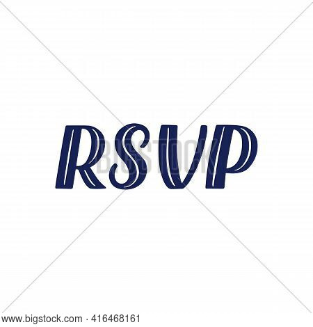 Hand Lettered Quote. The Inscription: Rsvp.perfect Design For Greeting Cards, Posters, T-shirts, Ban