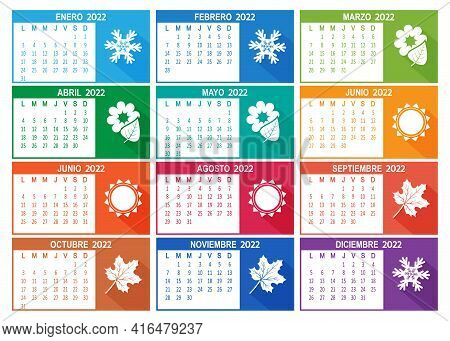 Spanish 2022 Year Vector Calendar. Week Starts On Lunes Monday. Colorful Illustration