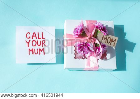 Mothers Day Card. Gift For Mom And Text Call Your Mum. Social Concepts Don't Forget About Mommy