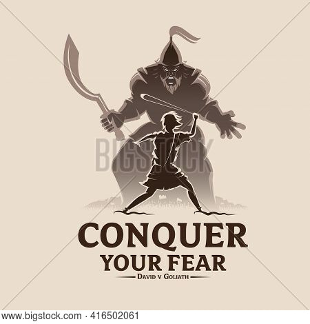 Conquer Your Fear David And Goliath Vector Illustration For T-shirt Design, Poster, Banner Or Any Ot