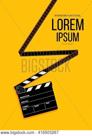Movie And Film Poster Design Template Background With Filmstrip And Clapperboard. Can Be Used For Ba