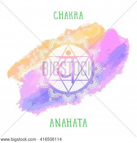 Vector Illustration With Symbol Anahata - Heart Chakra And Watercolor Element On White Background. C