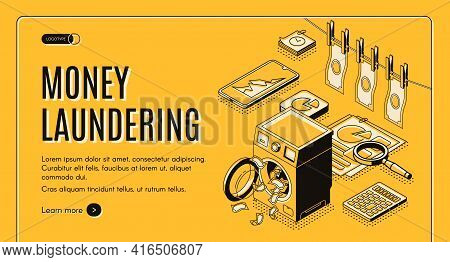 Money Laundering Web Banner, Landing Page. Criminal Cash Cleaning In Washing Machine, Clean And Wet