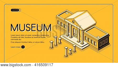 Historical, Art Or Science Museum Isometric Vector Web Banner. Ancient Classic Architecture Building