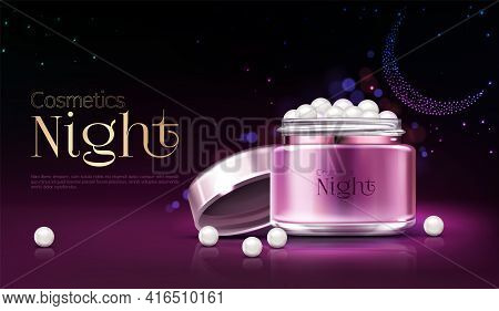 Womens Night Cosmetics Product Advertising Banner, Promotion Poster. Pink Plastic Jar With Opened Li