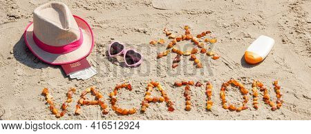 Inscription Vacation Made Of Amber Stones, Accessoriess For Sunbathing And Passport With Currencies