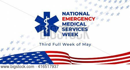 National Emergency Medical Services Week. Vector Web Banner For Social Media, Poster, Flyer. Illustr