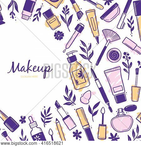 Hand Drawn Template With Makeup Beauty Cosmetic Elements, Mascara, Cream Bottle, Skin Brush. Doodle