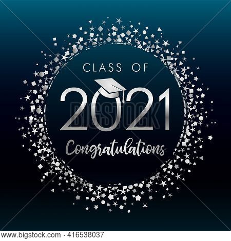 Class Off 2021 Graduates, Silver Glitter Confetti On Dark Blue Label  Background. Vector Illustratio