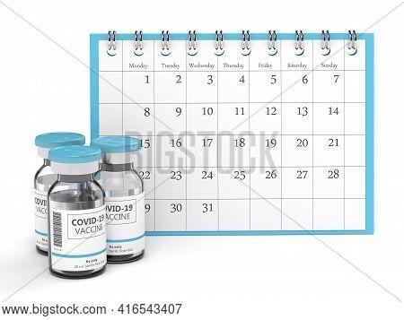 3d Render Of Covid-19 Vaccine Vials With Calendar