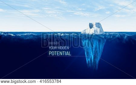 Discover Your Hidden Potential. Motivational Concept With Iceberg - Bigger Part Representing Potenti