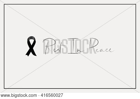 Black Ribbon For Rest In Peace R.i.p Vector White Background Design