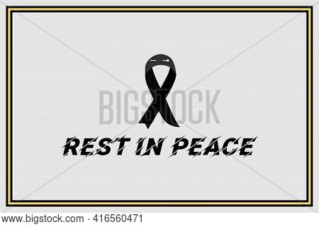 Rest In Peace Typography Vector Design With Black Ribbon.