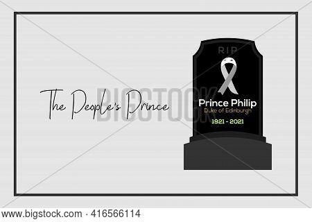 London, Uk - April 12, 2021: Vector Typography Name Of Prince Philip The Duke Of Edinburgh Born Pri