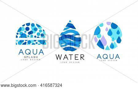 Aqua Splash Logo Design Set, Water Blue Badges, Natural Mineral Aqua Labels Vector Illustration