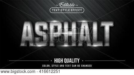 Editable Text Style Effect - Asphalt Text Style Theme. Graphic Design Element.