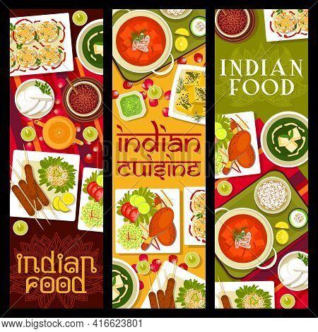 Indian Food Restaurant Dishes Vector Banners. Lamb Kebab, Masala Tea And Tandoori Chicken, Palak Pan