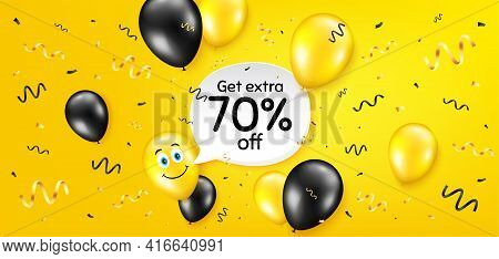 Get Extra 70 Percent Off Sale. Balloon Confetti Vector Background. Discount Offer Price Sign. Specia