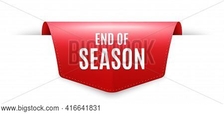 End Of Season Sale. Ribbon Label Tag. Special Offer Price Sign. Advertising Discounts Symbol. Infogr