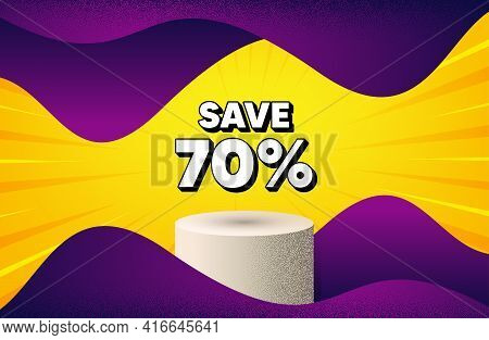 Save 70 Percent Off. Abstract Background With Podium Platform. Sale Discount Offer Price Sign. Speci