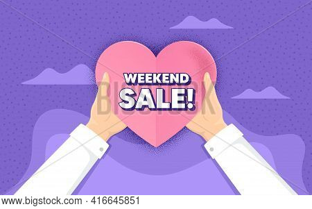 Weekend Sale. Charity And Donate Concept. Special Offer Price Sign. Advertising Discounts Symbol. Ha